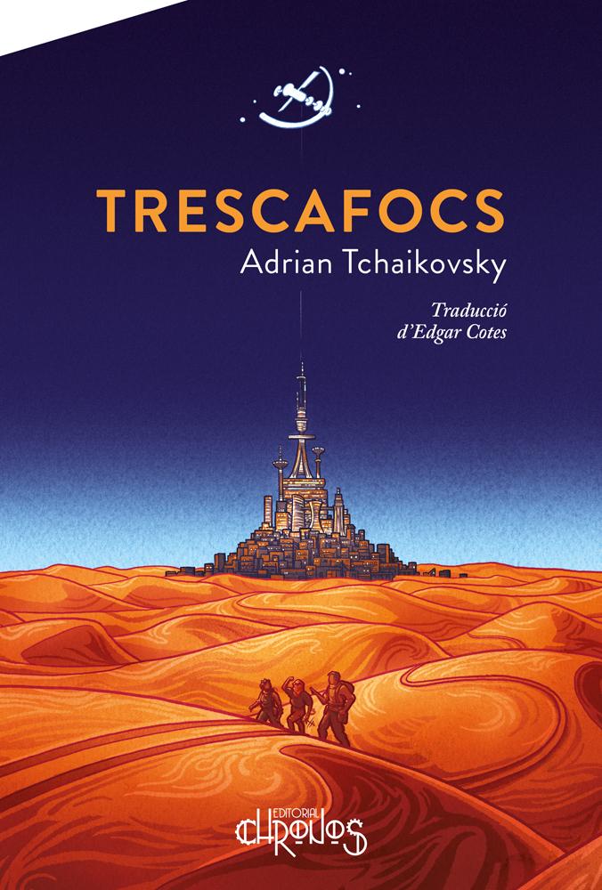 Coberta de Trescafocs d'Adrain Tchaikovsky
